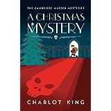 A Christmas Mystery (Cambridge Murder Mysteries Book 4)