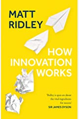How Innovation Works Kindle Edition