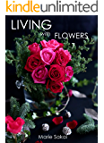 LIVING with FLOWERS 7