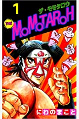 THE MOMOTAROH 1巻 Kindle版