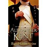 Signal Close Action: (Richard Bolitho: Book 14)