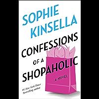 Confessions of a Shopaholic: A Novel (English Edition)