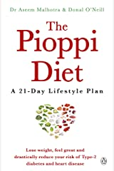 The Pioppi Diet: A 21-Day Lifestyle Plan for 2020 as followed by Tom Watson, author of Downsizing Kindle Edition