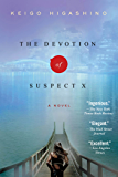 The Devotion of Suspect X: A Detective Galileo Novel (Detective Galileo Series Book 1) (English Edition)