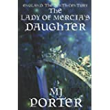 The Lady of Mercia's Daughter: 1