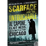 Scarface and the Untouchable Lib/E: Al Capone, Eliot Ness, and the Battle for Chicago