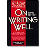 On Writing Well: Informal Guide to Writing Nonfiction