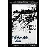 The Disposible Man: A Joe Gunther Novel: 9