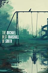 The Best of Michael Marshall Smith Kindle Edition