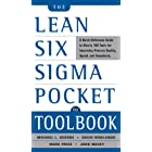 The Lean Six Sigma Pocket Toolbook: A Quick Reference Guide to Nearly 100 Tools for Improving Quality and Speed