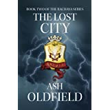 The Lost City: Book 2 of the Rachaya Series