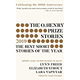 The O. Henry Prize Stories 100th Anniversary Edition (2019) (The O. Henry Prize Collection)