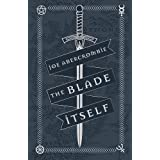 The Blade Itself: Book One