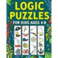 Logic Puzzles for Kids Ages 4-8: A Fun Educational Workbook To Practice Critical Thinking, Recognize Patterns, Sequences, Com