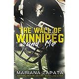 Wall of Winnipeg & Me