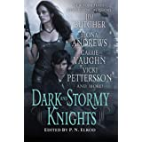 Dark and Stormy Knights: A Paranormal Fantasy Anthology