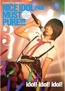 NICE IDOL(FAN)MUST PURE!!!vol.3 [DVD]