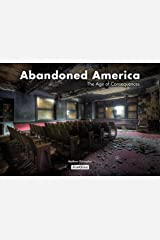 Abandoned America: The Age of Consequences (Jonglez) ハードカバー