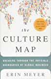 The Culture Map: Breaking Through the Invisible Boundaries o…