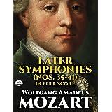 Mozart: Later Symphonies