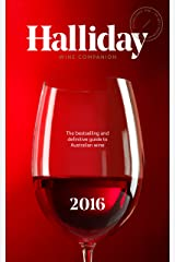 Halliday Wine Companion 2016: The bestselling and definitive guide to Australian wine Kindle Edition