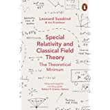 Special Relativity and Classical Field Theory: The Theoretical Minimum (Theoretical Minimum 3)