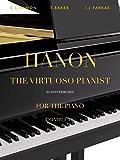 Hanon - The Virtuoso Pianist in 60 Exercises - Complete: Piano Technique (Revised Edition) (English Edition)