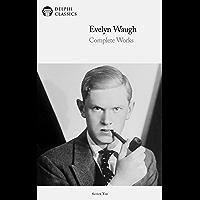 Delphi Complete Works of Evelyn Waugh (Illustrated) (Delphi…
