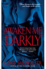 Awaken Me Darkly (Alien Huntress Book 1) Kindle Edition