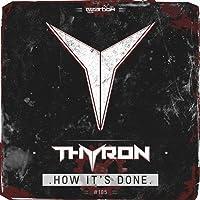 How It's Done (Original Mix) [Explicit]