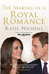 The Making of a Royal Romance Kindle Edition