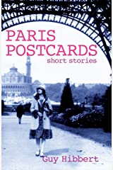 Paris Postcards: Short stories Kindle Edition