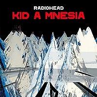 Kid A Mnesia [高音質UHQCD仕様 / ボートラ5曲追加収録 / 解説・歌詞対訳付 ] (XL1166CD…