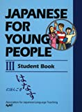 Japanese for Young People III: Student Book (Japanese for Young People Series)