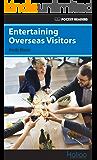 Entertaining Overseas Visitors: Pocket Readers (Pocket Readers - Business Book 6) (English Edition)