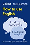 Easy Learning How to Use English (Collins Easy Learning Engl…