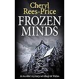 Frozen Minds: A murder mystery set deep in Wales (DI Winter Meadows)
