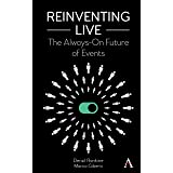 Reinventing Live: The Always On Future of Events