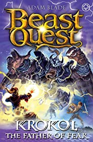 Beast Quest: Krokol the Father of Fear: Series 24 Book 4