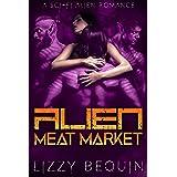 Alien Meat Market: A Sci-Fi Alien Romance