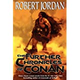 The Further Chronicles of Conan: Conan the Magnificent/Conan the Triumphant/Conan the Victorious