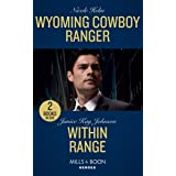 Wyoming Cowboy Ranger: Wyoming Cowboy Ranger (Carsons & Delaneys: Battle Tested) / within Range