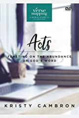 Verse Mapping Acts: Feasting on the Abundance of God's Word Kindle Edition