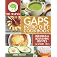 GAPS Introduction Diet Cookbook: 100 Delicious & Nourishing Recipes for Stages 1 to 6