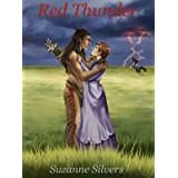 Red Thunder: Lakota Warriors Book I