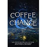 Coffee and Change: Five Modern Tales (Sharp Tales Book 5)
