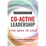 Co-Active Leadership, Second Edition: Five Ways to Lead