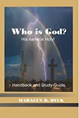 Who Is God?: His Name is Holy. (English Edition) Kindle版