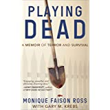 Playing Dead: A Memoir of Terror and Survival (English Edition)