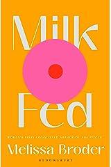 Milk Fed Kindle Edition